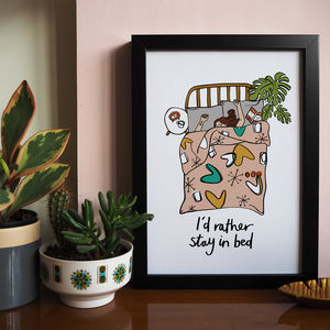 I'd Rather Stay In Bed Art Print - drawings & illustrations