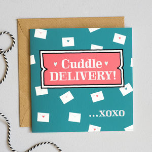 'Cuddle Delivery' Valentine's Card - get well soon cards