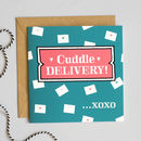 'Cuddle Delivery' Valentine's Card