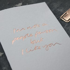 'I'm Not A People Person But I Like You' Love Card - anniversary cards