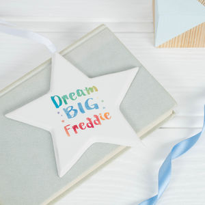 Personalised Dream Big Ceramic Star Hanging Decoration - children's pictures & paintings