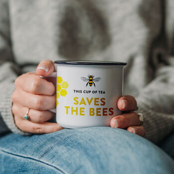 'This Cup Of Tea Saves The Bees' Ceramic Mug