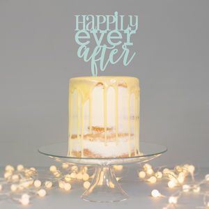 Happily Ever After Wedding Cake Topper - cake decoration