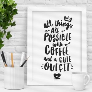 'All Things Are Possible' Inspirational Print