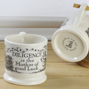 Diligence Is The Mother Of Good Luck Half Pint Mug