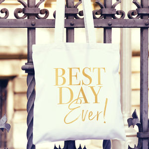 Best Day Ever Wedding Gift Tote Bag - hen party gifts & styling