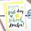 Personalised First Day Of School Card