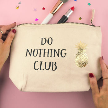 'Do Nothing Club' Make Up Bag