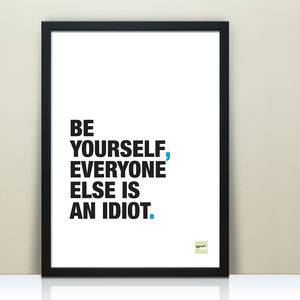 Funny Inspirational 'Be Yourself' Quote Print - whatsnew
