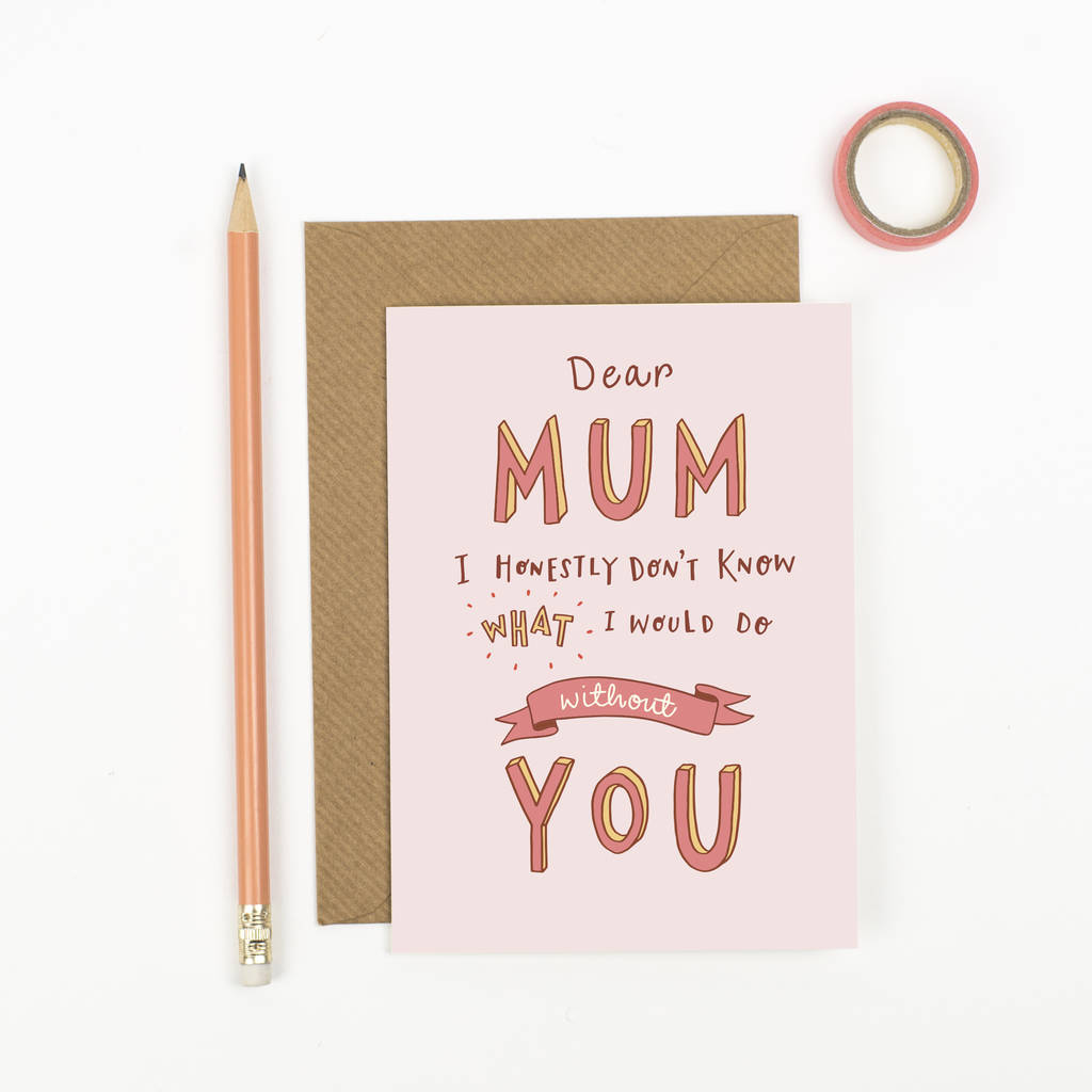 Dear Mum Mothers Day Card