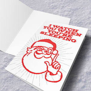 Santa Watches You Christmas Card - cards sent direct