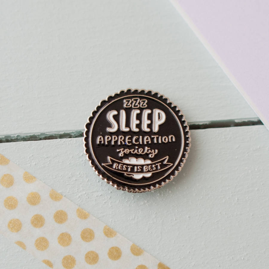 Sleep Appreciation Society Enamel Pin
