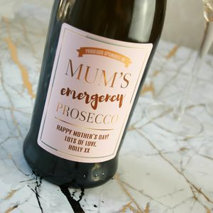Mother's Day Emergency Prosecco - champagne & prosecco