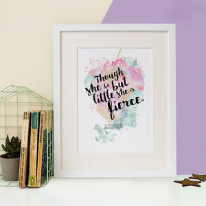 Little But Fierce Watercolour Quote Print - literature