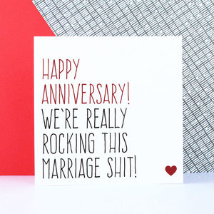 'Rocking This Marriage Shit' Anniversary Card - shop by category