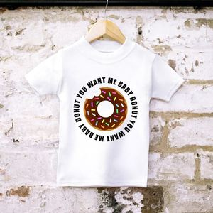 'Donut You Want Me Baby' Unisex T Shirt