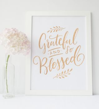 'Grateful And So Blessed' Foil Print Wall Art