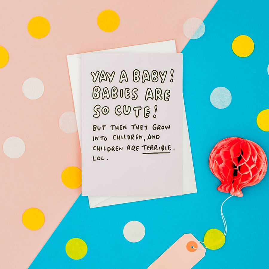 Babies Grow Into Children Funny New Baby Card