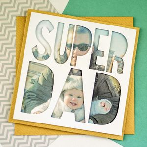 Personalised Photo Fathers Day Card 'Super Dad'