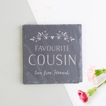 Cousin Gift Personalised Slate Coaster