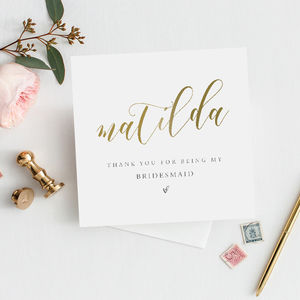 Personalised To My Bridesmaid Card | Gold Effect Card - be my bridesmaid?