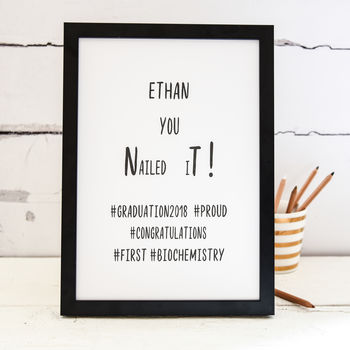 Personalised Graduation A4 Print You Nailed It