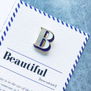 B Is For Beauty Pin Badge And Card