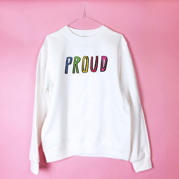 'Proud' Sweatshirt