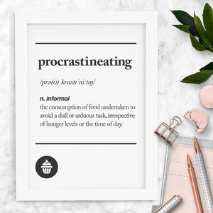'Procrastineating' Typography Print - winter sale