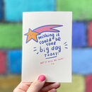 Wish It Could Be Your Big Day Card
