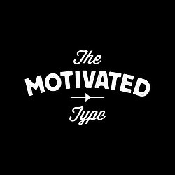 The Motivated Type