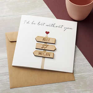 'I'd Be Lost Without You' Personalised Valentines Card