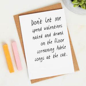 Don't Let Me Spend Valentines Naked Singing Adele - funny valentine's cards