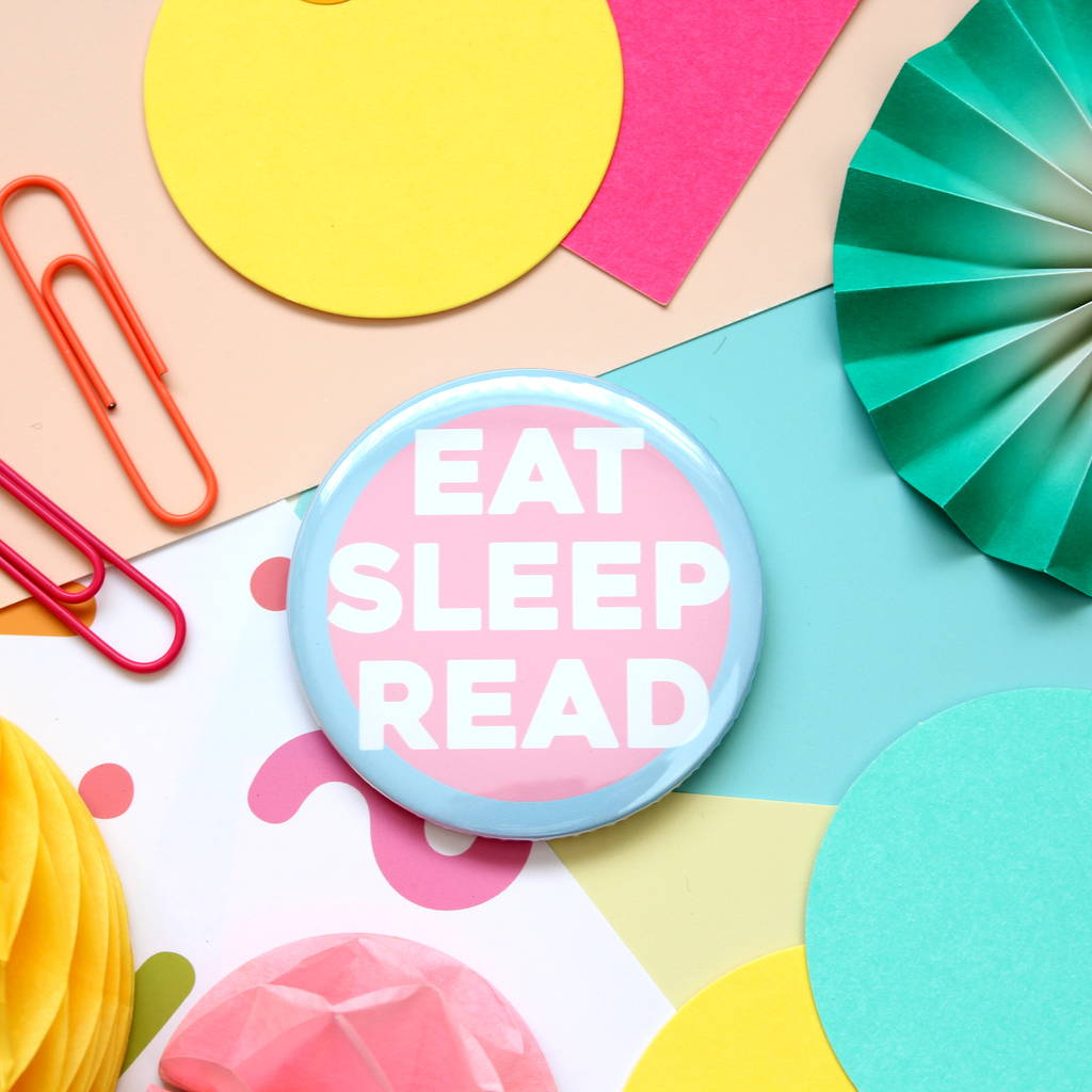 Eat, Sleep Read Badge, Mirror Or Keyring