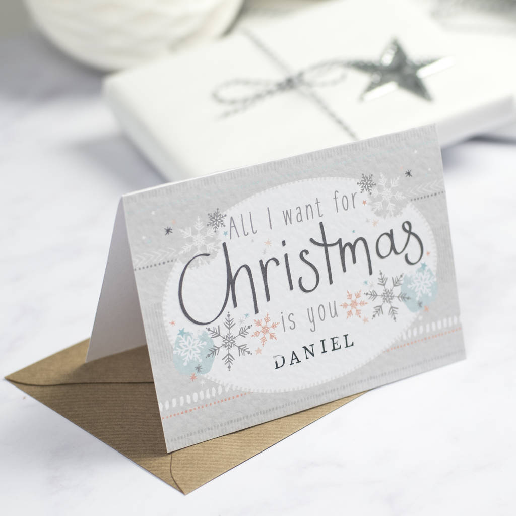 All I Want For Christmas Is You Personalised Card