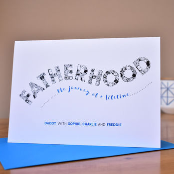 Fatherhood The Journey Of A Lifetime Personalised Card