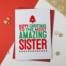 Amazing Sister Christmas Card