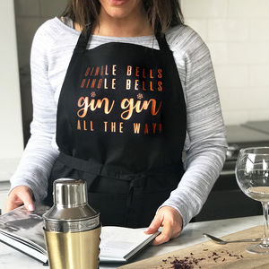 'Gin Gin All The Way' Gingle Bells Apron - christmas eve for grown ups