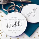 The Day You Became My Daddy Personalised Keyring
