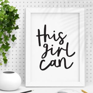 'This Girl Can' Black And White Typography Print