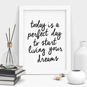'Today Is A Perfect Day' Inspirational Typography Print - summer sale
