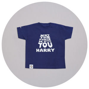 Personalised May The Force Be With You T Shirt