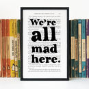 Alice 'We're All Mad Here' Quote Book Page Print