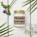 'Will You Be My Bridesmaid/Maid Of Honour' Soy Candle