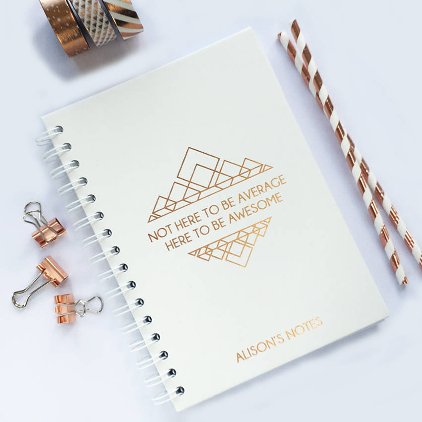 Personalised Foil Notebook: Here To Be Awesome
