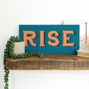 Rise Vintage Style Wooden Wall Sign
