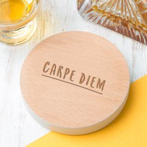 'Carpe Diem' Inspirational Coloured Edge Wooden Coaster