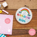 'You Can't Have A Rainbow' Cross Stitch Kit