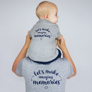 Lets Make Amazing Memories Tshirt Set - children's dad & me sets