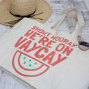Shout Hooray Vaycay Oversized Organic Cotton Beach Bag